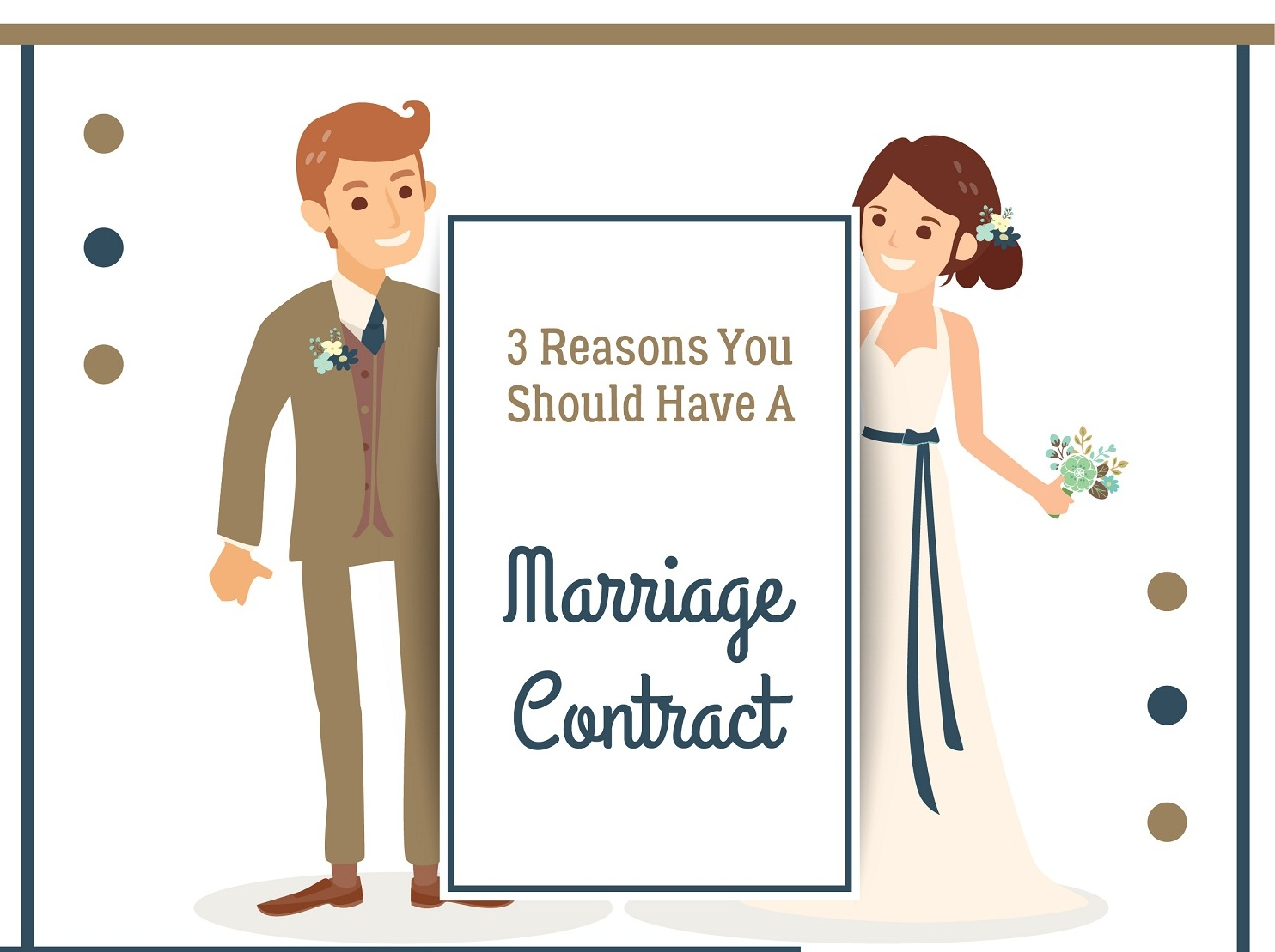 3 reasons you shopuld have a marraige contract